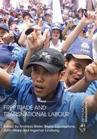 Free Trade and Transnational Labour (Paperback)