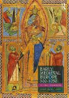Early Medieval Europe 300-1050: A Guide for Studying and Teaching (Paperback)