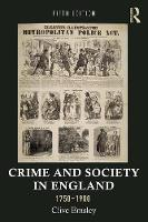 Crime and Society in England, 1750-1900 - Themes in British Social History (Paperback)