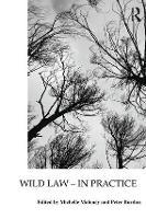 Wild Law - In Practice (Paperback)