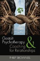 Gestalt Psychotherapy and Coaching for Relationships (Paperback)