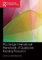 Routledge International Handbook of Qualitative Nursing Research (Paperback)