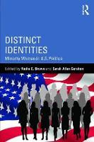 Distinct Identities: Minority Women in U.S. Politics - Routledge Series on Identity Politics (Paperback)