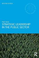 Strategic Leadership in the Public Sector - Routledge Masters in Public Management (Paperback)
