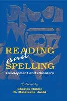 Reading and Spelling: Development and Disorders (Paperback)
