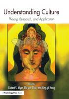 Understanding Culture: Theory, Research, and Application (Paperback)