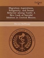 Migration Aspirations (Paperback)