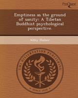 Emptiness as the Ground of Sanity: A Tibetan Buddhist Psychological Perspective (Paperback)
