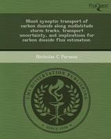 Moist Synoptic Transport of Carbon Dioxide Along Midlatitude Storm Tracks (Paperback)