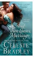 And Then Comes Marriage (Paperback)