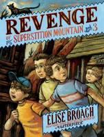 Revenge of Superstition Mountain (Paperback)