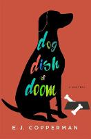 Dog Dish of Doom: An Agent to the Paws Mystery (Hardback)