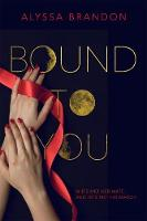 Bound to You (Hardback)