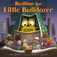 Bedtime for Little Bulldozer (Hardback)