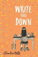 Write This Down (Paperback)