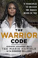 The Warrior Code: 11 Principles to Unleash the Badass Inside of You (Hardback)