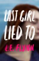 Last Girl Lied To (Hardback)