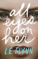 All Eyes on Her (Hardback)