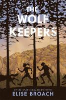 The Wolf Keepers (Paperback)