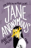 Jane Anonymous: A Novel (Hardback)
