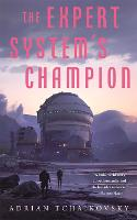 The Expert System's Champion - The Expert System's Brother (Paperback)