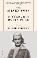 The Silver Swan: In Search of Doris Duke (Paperback)