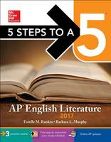 5 Steps to a 5: AP English Literature 2017 (Paperback)