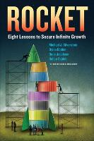 Rocket: Eight Lessons to Secure Infinite Growth (Hardback)