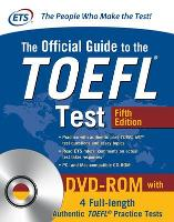 The Official Guide to the TOEFL Test with DVD-ROM, Fifth Edition