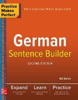 Practice Makes Perfect German Sentence Builder (Paperback)