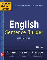 Practice Makes Perfect English Sentence Builder, Second Edition (Paperback)