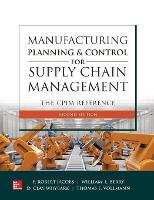 Manufacturing Planning and Control for Supply Chain Management: The CPIM Reference, Second Edition (Paperback)