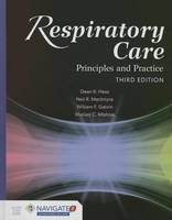 Respiratory Care: Principles And Practice (Hardback)