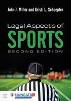 Legal Aspects Of Sports (Hardback)
