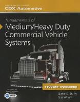 Fundamentals Of Medium/Heavy Duty Commercial Vehicle Systems Student Workbook (Paperback)