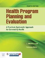 Health Program Planning And Evaluation (Hardback)