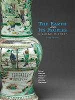 The Earth and Its Peoples: A Global History (Hardback)