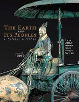 The The Earth and its Peoples: The Earth and Its Peoples To 1200 Volume A (Paperback)