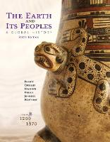 The The Earth and its Peoples: The Earth and Its Peoples 1200-1870 Volume B (Paperback)
