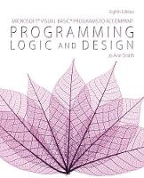 Microsoft (R) Visual Basic Programs to Accompany Programming Logic and Design (Paperback)
