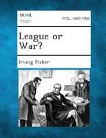League or War? (Paperback)