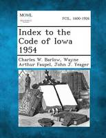 Index to the Code of Iowa 1954 (Paperback)