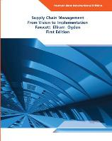 Supply Chain Management: Pearson New International Edition
