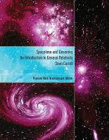 Spacetime and Geometry: Pearson New International Edition: An Introduction to General Relativity (Paperback)