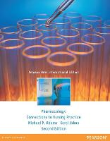 Pharmacology: Pearson New International Edition: Connections to Nursing Practice (Paperback)