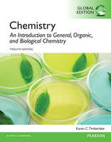 Chemistry: An Introduction to General, Organic, and Biological Chemistry, Global Edition (Paperback)