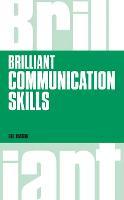 Brilliant Communication Skills, revised 1st edition - Brilliant Business (Paperback)