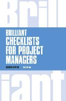 Brilliant Checklists for Project Managers revised 2nd edn - Brilliant Business (Paperback)