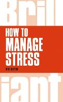 How to Manage Stress - Brilliant Business (Paperback)