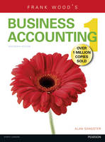 Frank Wood's Business Accounting Volume 1